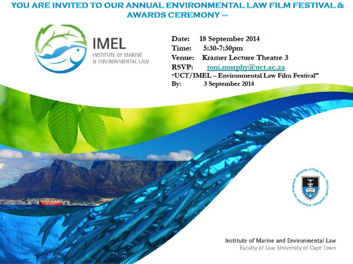 Annual environmental law film festival and awards ceremony for Extra mural studies