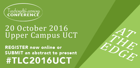 Cancelled: UCT Teaching & Learning Conference 2016
